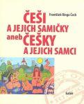 Porovnat ceny František Ringo Čech Češi a jejich samičky aneb Češky a jejich samci