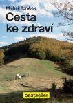 Porovnat ceny Ikar Cesta ke zdraví - Michail Tombak