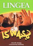 Porovnat ceny Ikar LINGEA-IS´ WAS?-Slovník slangu a hovorov - autor neuvedený