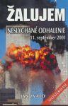 Porovnat ceny Ikar Žalujem-Neslýchané odhalenie 11.september 2001 - Ján Zvalo
