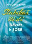 Porovnat ceny Ikar Slabikář štěstí: Návrat k sobě - Pavel Hirax Baričák