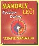 Porovnat ceny Ikar Mandaly léčí -Terapie mandalou - Ruediger Dahlke