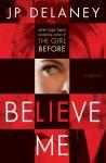 Porovnání ceny Random House LCC US Believe Me - J. P. Delaney