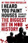 Porovnání ceny Hodder & Stoughton Charles Brandt: I Heard You Paint Houses