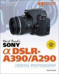 Porovnání ceny Cengage Learning David Busch: David Busch's Sony Alpha DSLR-A390/A290 Guide to Digital Pho