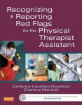 Porovnání ceny Saunders Catherine C Goodman, Charlene Marshall: Recognizing and Reporting Red Flags for the Physical Therapist Assistant