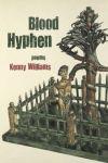 Porovnání ceny Oxbow Books Kenny Williams: Blood Hyphen