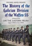 Porovnání ceny Fonthill Media Ltd Michael James Melnyk: History of the Galician Division of the Waffen SS: On the Ea
