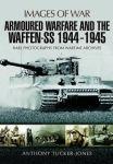 Porovnání ceny PEN & SWORD BOOKS ANTHONY TUCKER-JONES: Armoured Warfare and the Waffen-SS 1944-1945