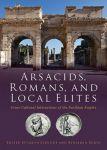 Porovnání ceny OXBOW BOOKS LIMITED Jason Schulde, Benjamin Reubin: ARSACIDS ROMANS & LOCAL ELITES
