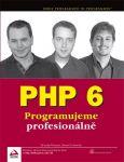 Porovnání ceny PHP 6 - Steven D. Nowicki, Ed Lecky-Thomson