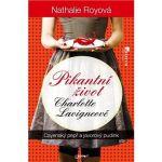 Porovnat ceny Jota Pikantní život Charlotte Lavigneové: Cayenský pepř a javorový pudink (978-80-746-2427-8)