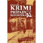 Porovnání ceny Matica slovenská Krimi prípady reportéra AZ 17 - 20 (978-80-8115-240-5)