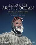 Porovnání ceny Thames & Hudson Across the Arctic Ocean: Original Photographs from the Last Great Polar Journey