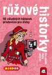 Porovnat ceny Mindok Černé historky: Růžové historky