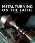 Porovnat ceny CROWOOD PRESS Metal Turning on the Lathe
