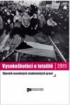 Porovnat ceny Ústav pro studium totalitních režimů Vysokoškoláci o totalitě 2011