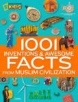 Porovnat ceny NATIONAL GEOGRAPHIC KIDS 1001 Inventions and Awesome Facts from Muslim Civilization