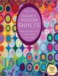 Porovnání ceny C & T Publishing Louisa L. Smith: Double Vision Quilts