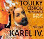 Porovnat ceny Radioservis Toulky českou minulostí komplet - Speciál Karel IV.