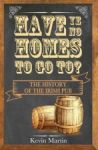 Porovnat ceny The Collins Press Have Ye No Homes to Go to?: The History of the Irish Pub