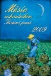 Porovnat ceny Krásná paní Měsíc zahradníkem Krásné paní 2009
