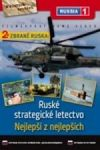 Porovnat ceny Filmexport Zbraně Ruska: Nejlepší z nejlepších + Ruské strategické letectvo - DVD digipack