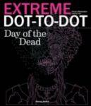Porovnat ceny Carlton Books Ltd Extreme Dot-to-Dot: Day of the Dead