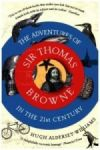 Porovnat ceny GRANTA BOOKS The Adventures of Sir Thomas Browne in the 21st Century