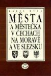 Porovnat ceny Libri Města a městečka 3.díl v Čechách, na Moravě a ve Slezsku