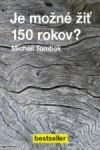 Porovnat ceny Beskydy Je možné žíť 150 rokov?
