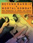 Porovnat ceny The MIT Press Beyond Barbie and Mortal Kombat