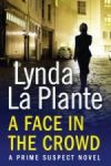 Porovnání ceny Simon & Schuster Lynda La Plante: Prime Suspect 2: A Face in the Crowd
