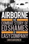 Porovnat ceny Osprey Publishing Airborne: The Combat Story of Ed Shames of Easy Company