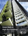 Porovnání ceny Images Green Walls In High-Rise Buildings - Payam Bahrami, Antony Wood, Irina Susorova