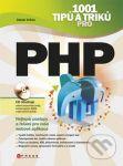 Porovnání ceny Computer Press 1001 tipů a triků pro PHP - Jakub Vrána