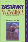 Porovnat ceny Vydavateľstvo Matice Slovenskej, s. r. o. Zastávky na znamenia
