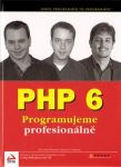 Porovnání ceny Computer Press PHP 6 - Ed Lecky-Thomson, Steven D. Nowicki